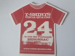 T-SHIRTS VINTA-QUATRE - BERGERAC - Advertising
