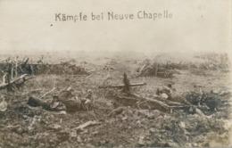 WWI , PRIMERA GUERRA MUNDIAL , TARJETA POSTAL SIN CIRCULAR , KÄMPFE BEI NEUVE CHAPELLE , SOLDADOS , TRINCHERAS , MILITAR - Guerra 1914-18