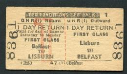 GNR : BELFAST To LISBURN : First Class 1 Day Return - Europa