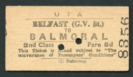 Railway Ticket : UTA : BELFAST (G.V. St.) To BALMORAL : 2nd Class Single 1960 - Railway