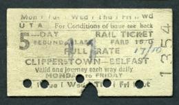Railway Ticket : UTA : CLIPPERSTOWN To BELFAST : 5 Day Ticket 1961 - Europa