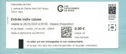 Ticket D'entrée - Les Catacombes De Paris - 2019 - Musée Ville De Paris - Tickets - Vouchers
