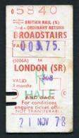Railway Ticket : British Rail (S)  BROADSTAIRS To LONDON Child Return : 1978 - Europa