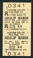 London Transport : Forces Leave Return Ticket : RUISLIP MANOR - Europa
