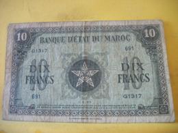 A 2445 BANQUE D'ETAT DU MAROC 10 FRANCS 01. 03. 1944 N° G1317 691 - Marokko