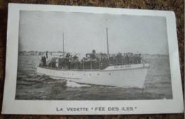 17    -     LA VEDETTE LA FEE DES ILES @ VUE RECTO/VERSO AVEC BORDS - Rochefort