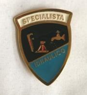 Distintivo Metallico Specialista Idraulico Specialità Esercito Italiano Spilla In Metallo Specialita' Rara Anni '80 - Altri