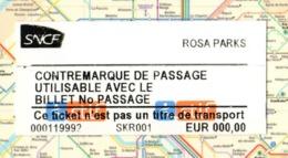 Billet SNCF Gare ROSA PARKS Contremarque De Passage RATP SNCF RER METRO - Chemins De Fer