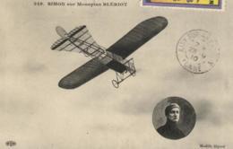 Transports - Aviation - Aviateurs - Simon Sur Monoplace Blériot - C 9610 - Flieger