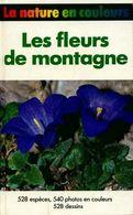 Les Fleurs De Montagne De Jürke Grau (1986) - Books, Magazines, Comics
