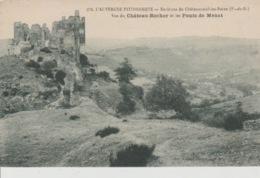 19/ 10 / 29.  -  ENV. DE. CHÂTEAUNEUF - LES -BAINS  ( 63 ). CHÂTEAU - ROCHER  &  LES  PONTS   DE  MENAT - Frankrijk