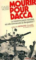 Mourir Pour Dacca De Claude Mossé (1972) - Books, Magazines, Comics