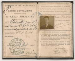 1922 TRAMWAYS DE MARSEILLE / CARTE INVALIDITE / TARIF MILITAIRE     B891 - Documentos