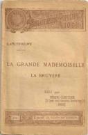 Nouvelle Bibliothèque Populaire - LA GRANDE MADEMOISELLE LA BRUYERE  De  SAINTE BEUVE - N° 274 Du  7-12-1891 - - Livres, BD, Revues