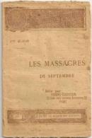 Nouvelle Bibliothèque Populaire - LES MASSACRES  DE SEPTEMBRE -  Par  Le VICOMTE WALSH- N° 317 Du  23-9-1892 - - Livres, BD, Revues