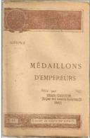 Nouvelle Bibliothèque Populaire - MEDAILLONS D'EMPEREURS - Par SUETONE - N° 317 Du  21-10-1892 - - Livres, BD, Revues
