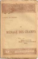Nouvelle Bibliothèque Populaire - LE MENAGE DES CHAMPS -  Par Olivier De SERRES - N° 313 Du  26-8-1892 - - Livres, BD, Revues