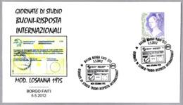 CUPON-RESPUESTA INTERNACIONAL - Int. Reply-coupon - Coupon-reponse Int. Borgo Faiti, Latina, 2012 - Correo Postal