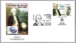 Naturalista Y Escritor ANTONIO DE ULLOA - Descubridor Del PLATINO - Discoverer Of Platinum. SPD/FDC Sevilla 2016 - Minerales