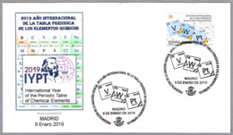 2019 AÑO INT. TABLA PERIODICA ELEMENTOS QUIMICOS - INT. YEAR PERIODIC TABLE OF CHEMICAL ELEMENTS. Madrid 2019 - Química