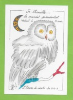 CPM Illustrateur Jean Luc Perrigault. Politique ,oiseau Chouette. - Illustrateurs & Photographes