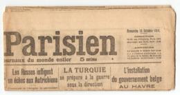 MILITARIA - JOURNAL LE PETIT PARISIEN DIMANCHE 18 OCTOBRE 1914 - LA TURQUIE Se PRÉPARE à La GUERRE - RUSSIE AUTRICHE - Journaux - Quotidiens