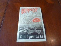 ANCIENNE CATALOGUE MAISON BERNOT TARIF GENERAL JUIN 1907 COMBUSTIBLES LISTE DE SUCCURSALES - Unclassified