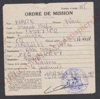 Légion étrangère 4e REI Ordre De Mission Sergent Chef Algérie Guerre 1963 Sahara Ouargla Hassi Messaoud Liaison - Documenten