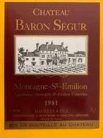 11709 - Château Baron Ségur  1981 Montagne Saint-Emilion - Bordeaux