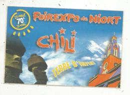 Autocollant , Foirexpo De NIORT , CHILI  Terre D'infini , Foire Expo - Autocollants