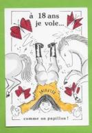 CPM Illustrateur Jean Luc Perrigault. A 18 Ans Je Vole Comme Un Papillon.Delphine - Illustrators & Photographers