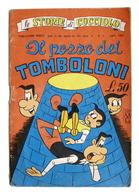 Fumetti - Le Storie Di Cucciolo - N. 7 - Luglio 1963 - Il Pozzo Dei Tomboloni - Boeken, Tijdschriften, Stripverhalen