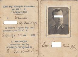 MITRAGLIERI AUTOCARRATO DEL XII CORPO D'ARMATA _ 1941 /  Rara Tessera Del CXII Btg. Mitraglieri Autocarrato  _ 2^ Guerra - Documents Historiques