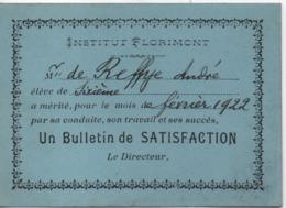 Bulletin De Satisfaction/ Institut Florimont/SUISSE/ Ecole Privée Catholique Bilingue/ André  De Reffye/1922     CAH298 - Diplômes & Bulletins Scolaires