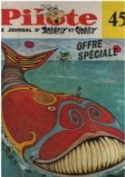 Album Pilote 45 - Du N°440 Au N°449 - Du 28 Mars Au 30 Mai 1968 - !!! Complet Mais Fatigué : Tranche Absente & Feuilles - Pilote