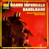 * LP *  DANSE INFERNALE V/ SABELDANS - BOSTON POPS ORCHESTRA (Holland EX/EX) - Classical