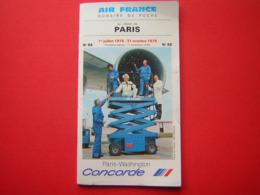 LIVRET AIR FRANCE HORAIRE DE POCHE AU DEPART DE PARIS N° 88 1er JUILLET 1976 31 OCTOBRE 1976  PARIS WASHINGTON CONCORDE - Timetables