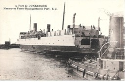 25/10   59   Dunkerque    Manoeuvre De Ferry-boat  Quittant Le Port (animations) - Dunkerque