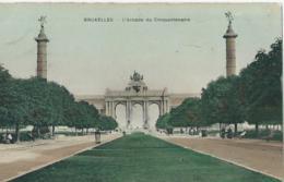 Brussel - Bruxelles - L'Arcade Du Cinquantenaire - Edition Du Grand Bazar De La Rue Neuve - 1909 - Avenues, Boulevards