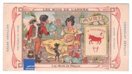 Chromo Didactique Chocolat Révillon Mois Avril Taureau Oeufs De Pâques Fête Easter Signe Du Zodiaque Astrologie A15-167 - Revillon