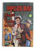 Fumetti - Pecos Bill - N. 16 - Agosto 1966 - I Forzati Di Piccolo Inferno - Boeken, Tijdschriften, Stripverhalen