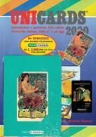 CATALOGO UNICARDS 2000 Con Omaggio Scheda Telefonica Infostrada Pubblicità LIEBIG - Livres, BD, Revues