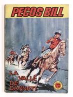 Fumetti - Pecos Bill - N. 34 - Aprile 1967 - La Valle Dei Dannati - Boeken, Tijdschriften, Stripverhalen