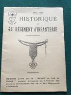 Historique 44° Régiment D'infanterie 1914-18 Et 1939-40 20pages - 1914-18