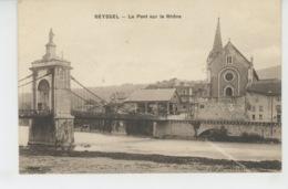 SEYSSEL - Le Pont Sur Le Rhône - Seyssel