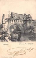 Tournai - L'Ancien Pont De L'Arche 1902 - Doornik
