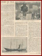 Robert Peary Au Pôle Nord. Article écrit Par L'explorateur, Commandant De La Marine De Guerre Des Etats Unis. 1909. - Documents Historiques