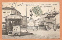 528. LE PUY EN VELAY (Haute Loire)- Statue Du Général Lafayette -BEAU PLAN DE TRAMWAY--TRAMWAY - TRAIN - PUB - Publicité - Le Puy En Velay