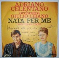 MA19 Disco Vinile 45 Giri ADRIANO CELENTANO Con L'orchestra Di Giulio Libano NATA PER ME - 7'' Vinyl Record - Dischi In Vinile