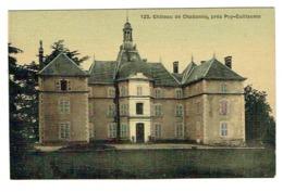 63 PUY DE DOME PUY GUILLAUME Château De Chabanne Belle Carte Toilée - Autres Communes